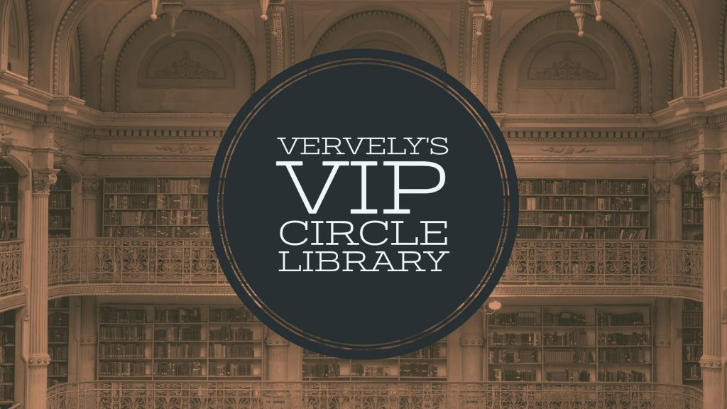 Vervely's VIP Circle Library